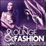 VARIOUS - Lounge & Fashion (Beauties In Paris) (Front Cover)