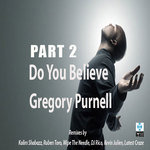 PURNELL, Gregory - Do You Believe Part 2 (Front Cover)