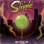 Slime Me A River EP
