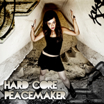 VARIOUS - Hard Core Peacemaker (Front Cover)