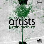 SPEKTRAL/CHRISTIAN PEAK/MARK REY - Freaks Circus EP (Front Cover)