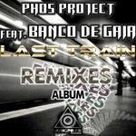 Last Train (remixes)