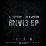 A TREBOR/PLANKTON - BNV13 EP (Front Cover)