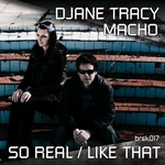 MACHO/DJANE TRACY - So real / Like that (Front Cover)