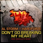 STORM, Al/HARDFORZE - Don't Go Breaking My Heart (Mike Modulate remix) (Front Cover)