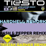 TIESTO - Love Comes Again / Flight 643 / Traffic (Remixes) (Front Cover)