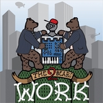2 BEARS, The - Work (Front Cover)