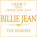 CREW 7 feat GEENO FABULOUS - Billie Jean (The remixes) (Front Cover)