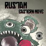 RUSTAM/ASKANI - Eastern Move (Front Cover)