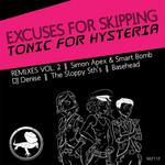 EXCUSES FOR SKIPPING - Tonic For Hysteria (Remixes Vol 2) (Front Cover)