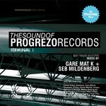 GARE MAT K/SEB MILDENBERG/VARIOUS - The Sound Of Progrezo Records: Terminal 1 (DJ mix) (Front Cover)