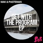 MAK & PASTEMAN - Get With The Program EP (Front Cover)