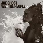 GHOST, Joe - We The People EP (Front Cover)