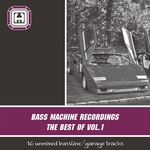 VARIOUS - The Best Of Bass Machine Recordings Vol 1 (Front Cover)