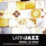 Latin Jazz: Denga & El Maja