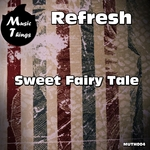 REFERSH - Sweet Fairy Tale (Front Cover)
