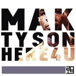 Tyson/Here 4 U
