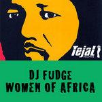 DJ FUDGE - Women Of Africa (Front Cover)