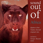 DJ SPICE-T feat TANTRA ZAWADI - Sound Out Of Africa (Front Cover)
