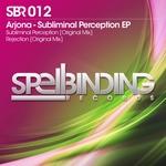 Subliminal Perception EP