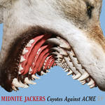 MIDNITE JACKERS - Coyotes Against ACME (Front Cover)