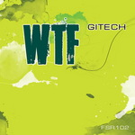 GITECH - WTF (Front Cover)