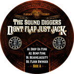 SOUND DIGGERS, The - Don't Flap Just Jack (Front Cover)