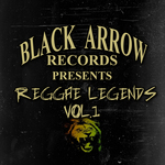VARIOUS - Black Arrow Presents Reggae Legends Vol 1 (Front Cover)