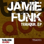 FUNK, Jamie - Tranquil EP (Front Cover)