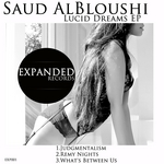 ALBLOUSHI, Saud - Lucid Dreams EP (Front Cover)