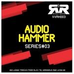 Audio Hammer Series 3