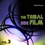 VARIOUS - The Tribal Side Film Vol 3 (Front Cover)