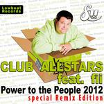 CLUB ALLSTARS feat FII - Power To The People 2012 - Special Remix Edition (Front Cover)