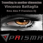 BATTAGLIA, VINCENZO - Traveling To Another Dimension (Front Cover)