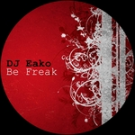 DJ EAKO - Be Freak (Front Cover)