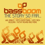 VARIOUS - Bass Boom The Story So Far (Front Cover)