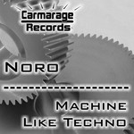 Machine Like Techno