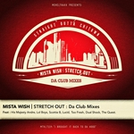WISH, Mista - Stretch Out: Da Club Mixes (Front Cover)