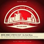 Stretch Out: Da Club Mixes