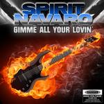 NAVARO, Spirit - Gimme All Your Lovin' (Front Cover)