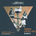 LOCCHI, Federico/UGLH - Be House EP (Front Cover)