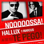 HALLUX feat MARCUS - Ai Se Eu Te Pego (Front Cover)