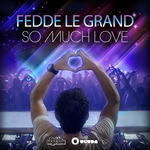 LE GRAND, Fedde - So Much Love (Front Cover)