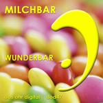 MILCHBAR - Wunderbar (Front Cover)