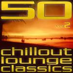 50 Chillout Lounge Classics Vol 2