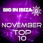 VARIOUS - Big In Ibiza November Top 10 (Front Cover)