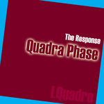 RESPONSE, The - Quadra Phase (Front Cover)