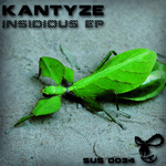KANTYZE - Insidious EP (Front Cover)