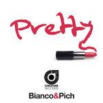 BIANCO & PICH - Pretty (Front Cover)