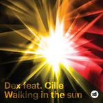 DEX feat CILLE - Walking In The Sun (Front Cover)